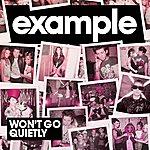 Example Won't Go Quietly (7-Track Maxi-Single)