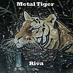 Riva Metal Tiger