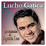 Lucho Gatica Y La Inspiracion De Agustin Lara