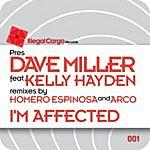 Dave Miller I'm Affected (Feat. Kelly Hayden)