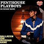 Penthouse Playboys Balladen Om Morgan Kane