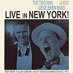 The Two Man Gentlemen Band Live In New York