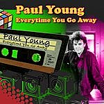 Paul Young Every Time You Go Away (Re-Recorded / Remastered)