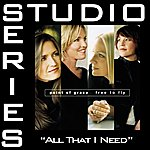 Point Of Grace All That I Need (Studio Series Performance Track)