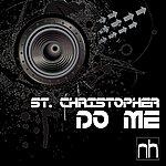 St. Christopher Do Me