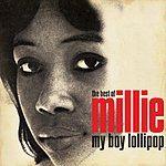 Millie My Boy Lollipop: The Best Of Millie Small