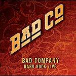Bad Company Hard Rock Live