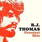 B.J. Thomas Greatest Hits (Re-Recorded / Remastered Versions)