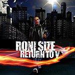 Roni Size Return To V