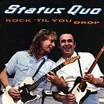 Status Quo Rock 'til You Drop