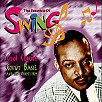 Count Basie & His Orchestra Cool Count(The Essence Of Swing)