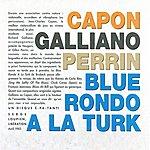 Richard Galliano Blue Rondo À La Turk