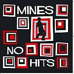 Mines No Hits