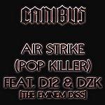 Canibus Air Strike (Pop Killer) (Single)