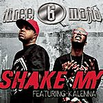 Three 6 Mafia Shake My (Single) (Featuring Kalenna) (Edited)