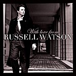 Russell Watson With Love From Russell Watson