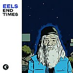 Eels End Times (Exclusive)