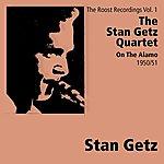 Stan Getz Quartet On The Alamo - Roost Recordings