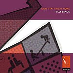 Billy Bragg Don't Try This At Home (Bonus Tracks)
