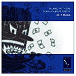 Billy Bragg Talking With The Taxman About Poetry (Bonus Tracks)