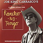 Joe 'King' Carrasco Rancho No Tengo - Soundtrack