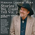 Hermann Lammers Meyer Stories We Could Tell Vol .2