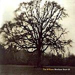 Tim Williams Merchant Heart EP