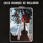 Chico Buarque Chico Buarque De Hollanda Vol. 2