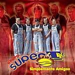 Grupo Super T Simplemente Amigos