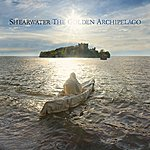 Shearwater The Golden Archipelago