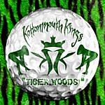Kottonmouth Kings Tiger Woods!