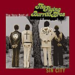 The Flying Burrito Brothers Sin City: The Very Best Of The Flying Burrito Brothers