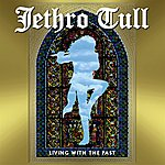 Jethro Tull Living With The Past