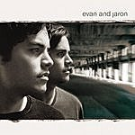 Evan And Jaron Evan And Jaron