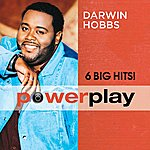 Darwin Hobbs Power Play (6 Big Hits)