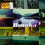 Bonobo One Offs Remixes And B Sides