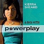 Kierra 'Kiki' Sheard Power Play (6 Big Hits)