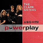 The Clark Sisters Power Play (6 Big Hits)