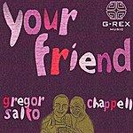 Gregor Salto Your Friend (4-Track Maxi-Single)
