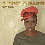 Sharon Phillips Nuff Said...