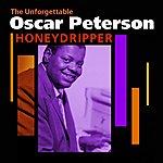 Oscar Peterson Honeydripper(The Unforgettable Oscar Peterson)