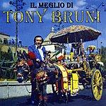 Tony Bruni Il Meglio di Tony Bruni