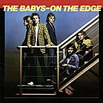 The Babys On The Edge