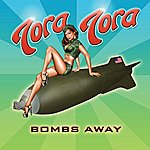 Tora Tora Bombs Away
