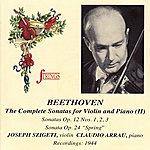 Claudio Arrau Beethoven: Violin Sonatas Op. 12, 24