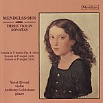 Anthony Goldstone Mendelssohn: Three Violin Sonatas