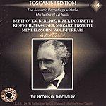 Arturo Toscanini Arturo Toscanini Edition 14 - La Scala Recordings
