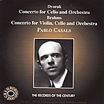 Pablo Casals Brahms & Dvořák: Concertos For Cello & Orchestra
