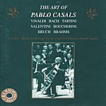 Pablo Casals The Art Of Pablo Casals