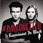 The Raveonettes Experiment In Black (Single)